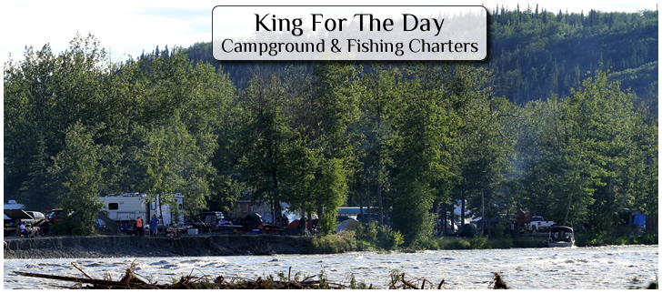 King For A Day Campground and Fishing Charters in Copper Center Alaska.