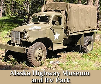 Alaska Highway, Museum and RV Park